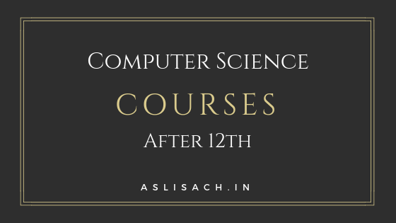 Computer Science Courses After 12th