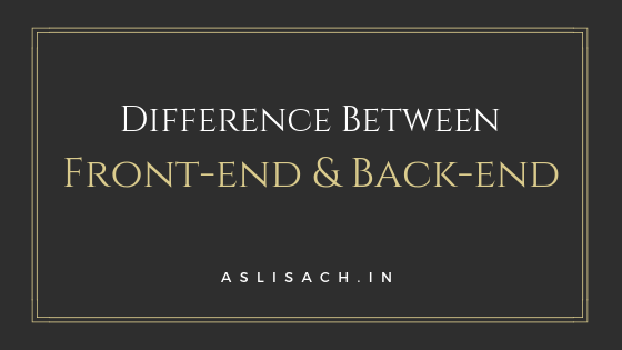 front-end and back-end