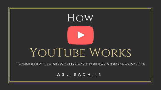 how youtube works