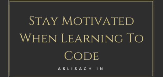 Stay Motivated When Learning To Code