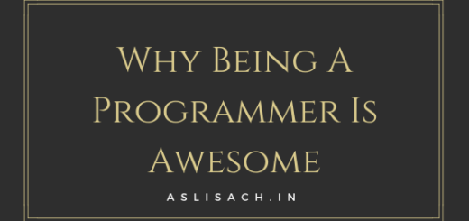 Why Being A Programmer Is Awesome