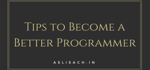 Tips to Become a Better Programmer