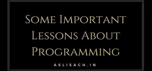 Some Important Lessons About Programming