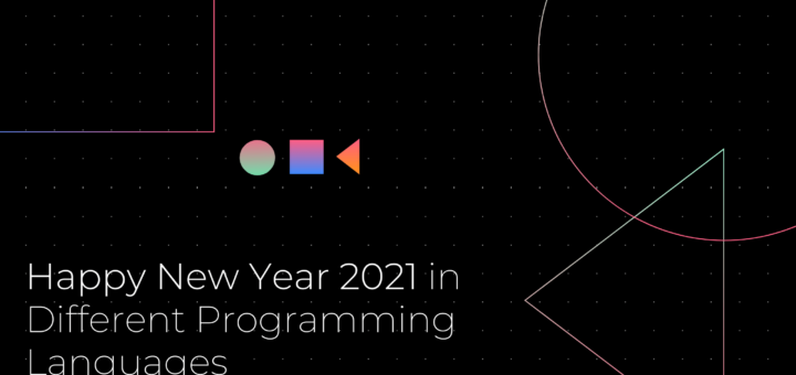 Happy New Year 2021 in Different Programming Languages