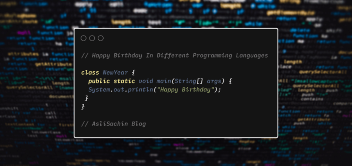 Happy Birthday in Happy Birthday in Different Programming Languages
